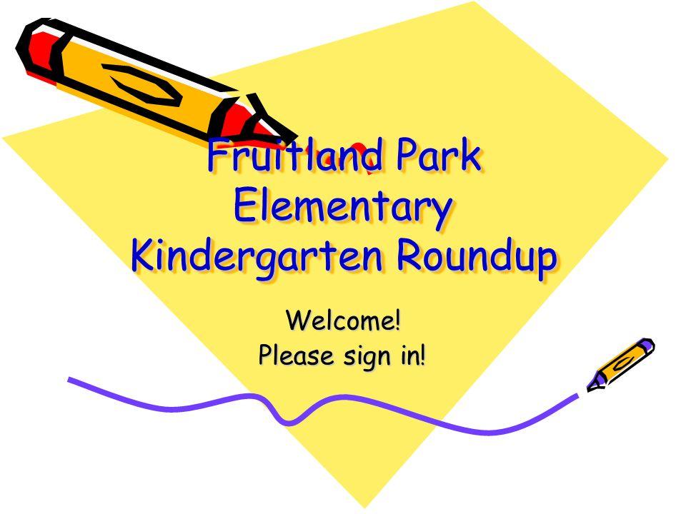 Fruitland Park Elementary Kindergarten Roundup