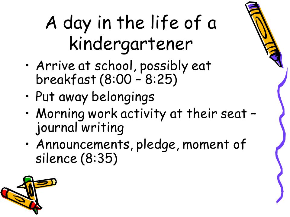 A day in the life of a kindergartener