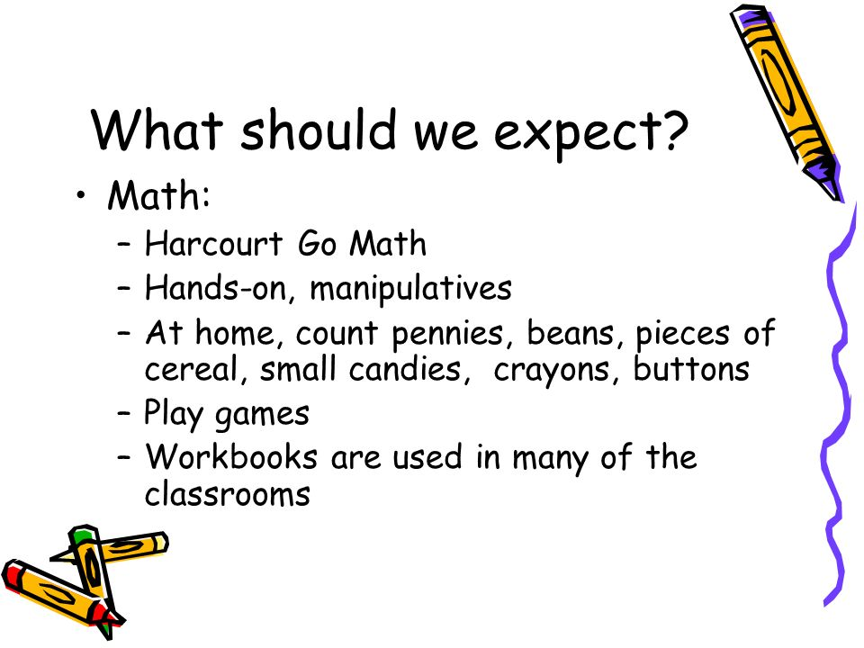 What should we expect Math: Harcourt Go Math Hands-on, manipulatives