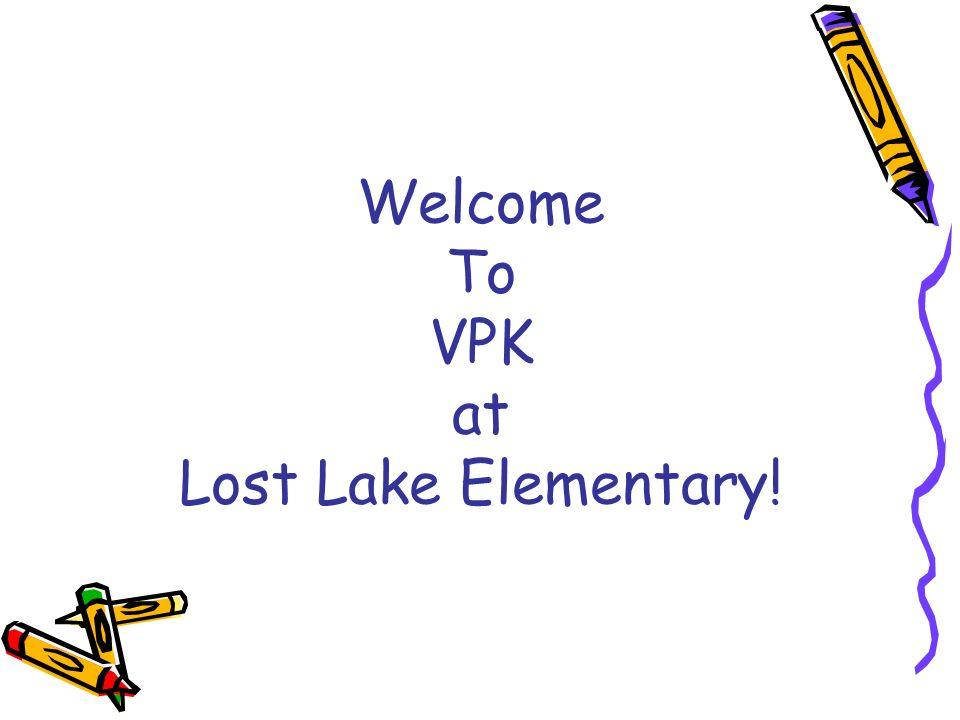 Welcome To VPK at Lost Lake Elementary!