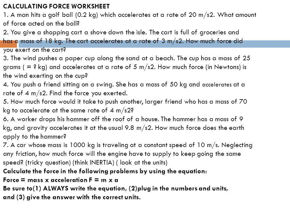 Newtons Second Law Applied ppt download – Force Mass X Acceleration Worksheet
