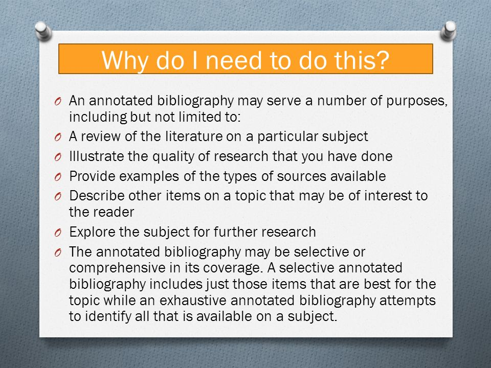 define annotated bibliography in literature Annotated bibliography: sometimes people confused literature reviews with  annotated bibliographies but they are quite different in format but.