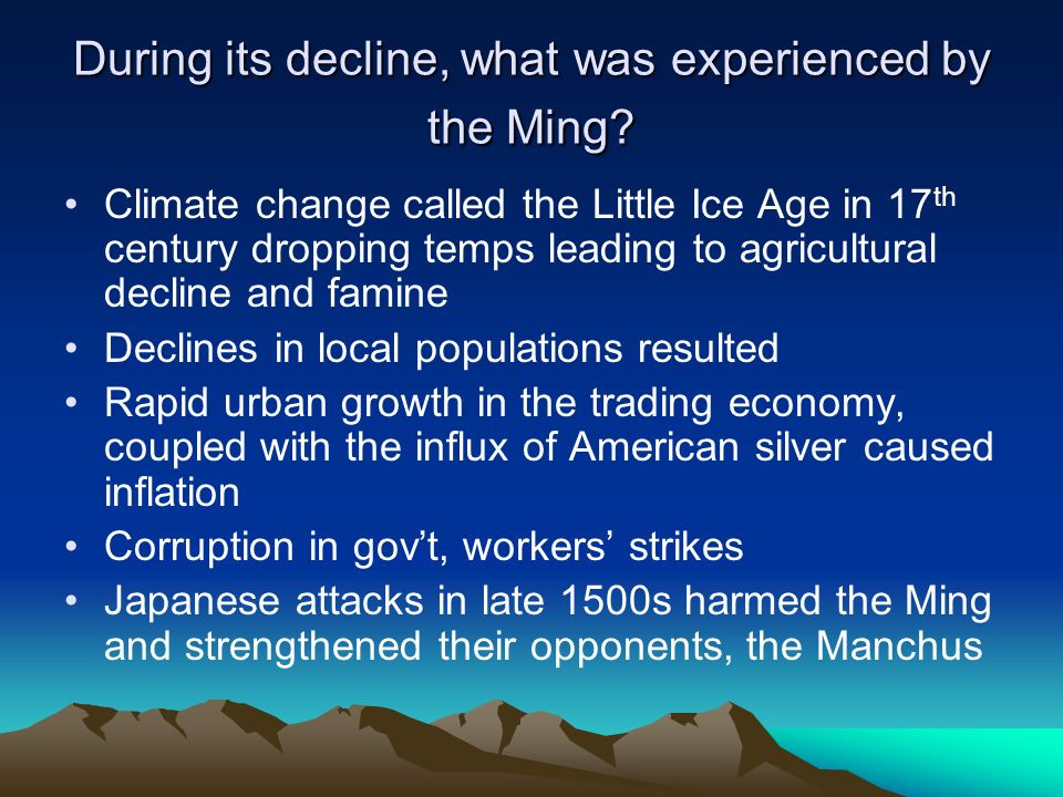 During its decline, what was experienced by the Ming