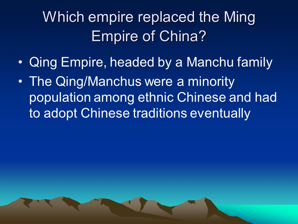 Which empire replaced the Ming Empire of China