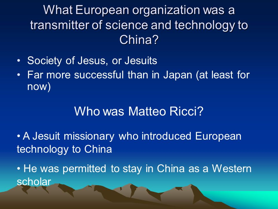 What European organization was a transmitter of science and technology to China