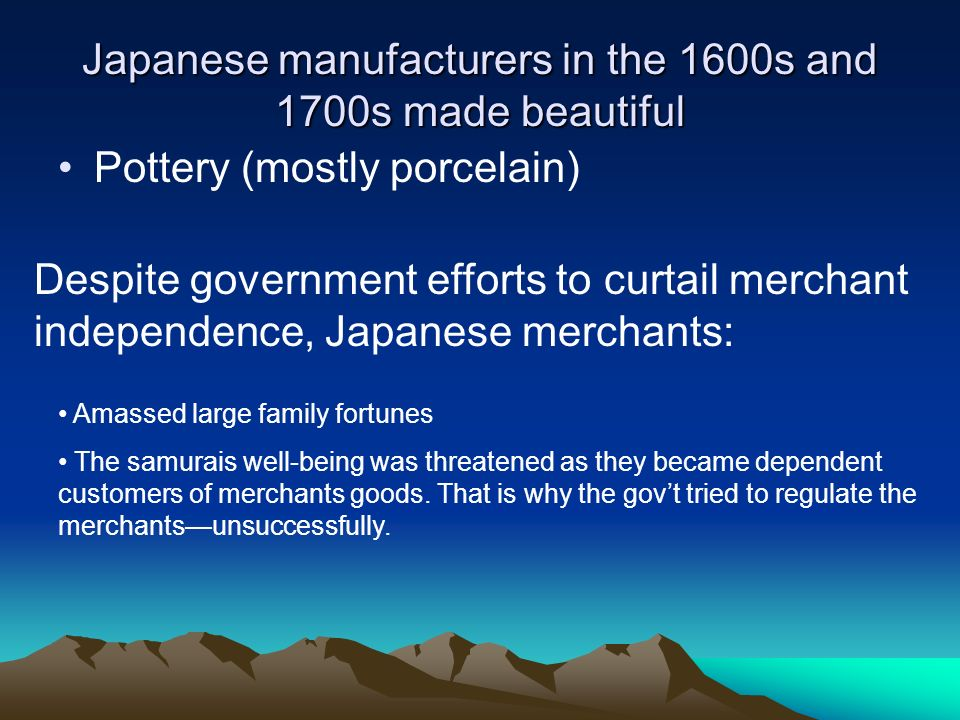 Japanese manufacturers in the 1600s and 1700s made beautiful