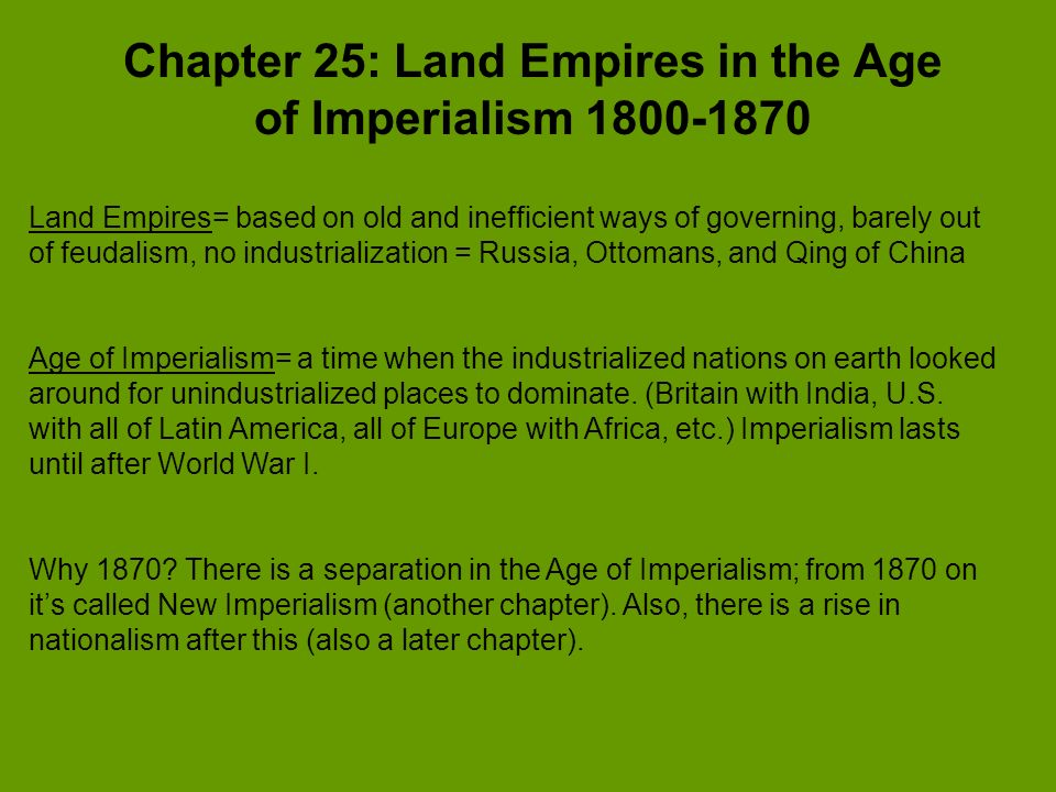 Chapter 25: Land Empires in the Age of Imperialism 1800-1870