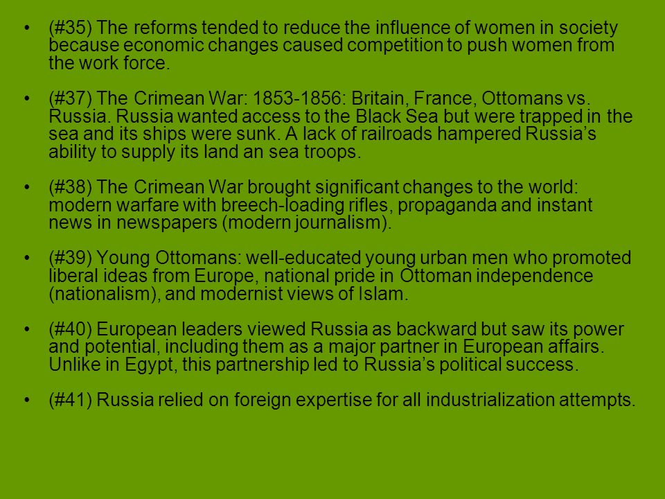 (#35) The reforms tended to reduce the influence of women in society because economic changes caused competition to push women from the work force.