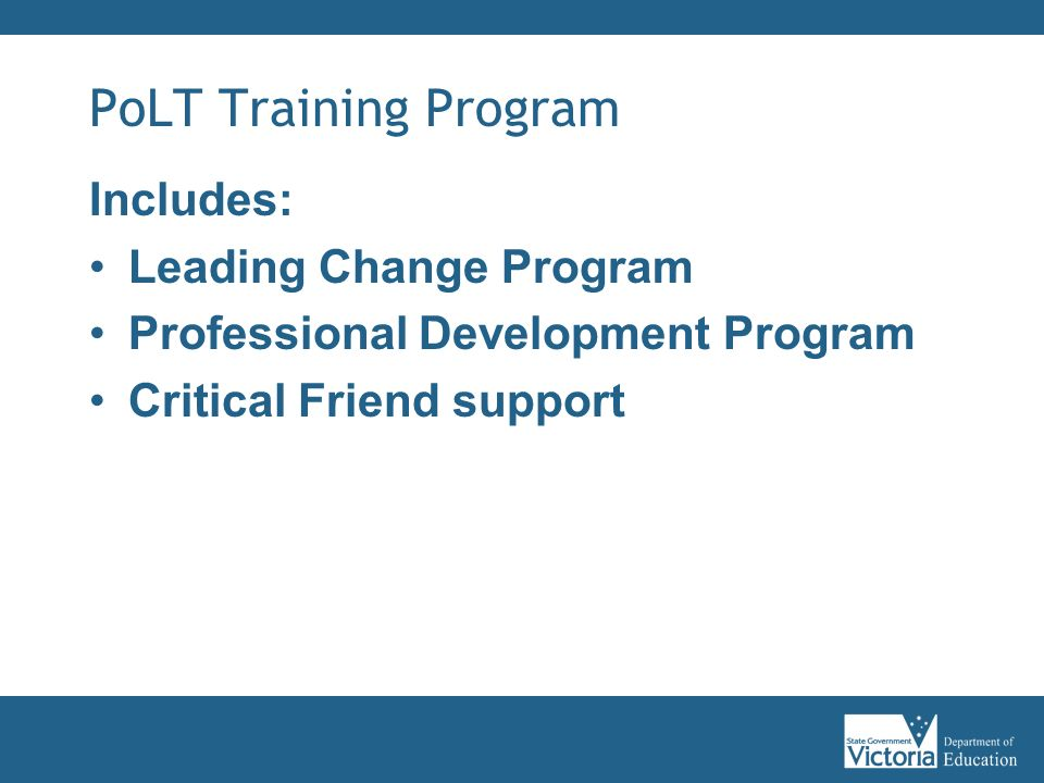 PoLT Training Program Includes: Leading Change Program