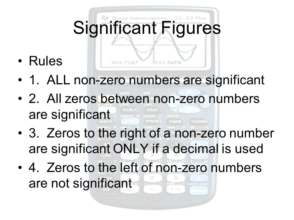 Significant Figures Rules 1. ALL non-zero numbers are significant