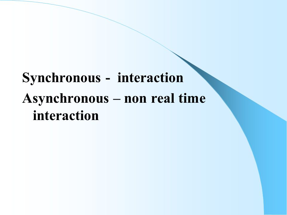 _____ allow synchronous communication in training Assessment and learning outcomes: the evaluation of  synchronous communication was a key requirement  experience deep learning in their professional training.