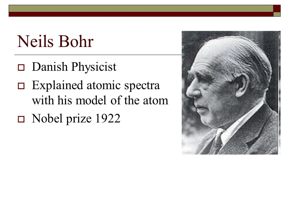 Neils Bohr Danish Physicist