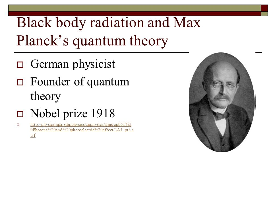 Black body radiation and Max Planck's quantum theory