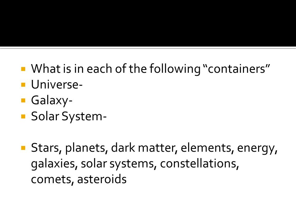 What is in each of the following containers