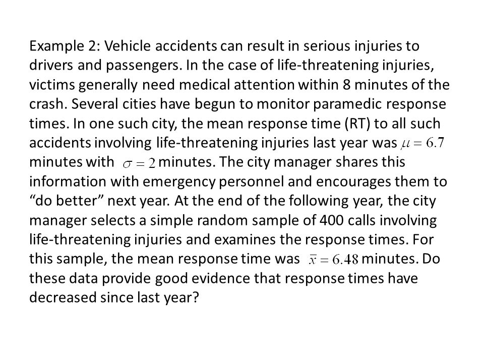 Example 2: Vehicle accidents can result in serious injuries to drivers and passengers.