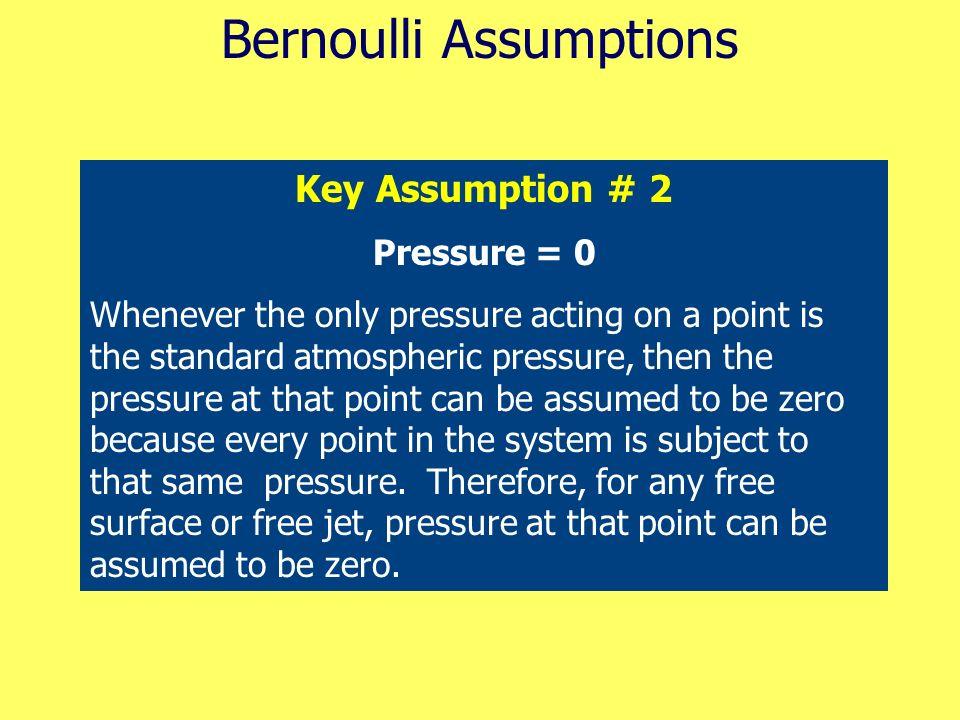 Bernoulli Assumptions