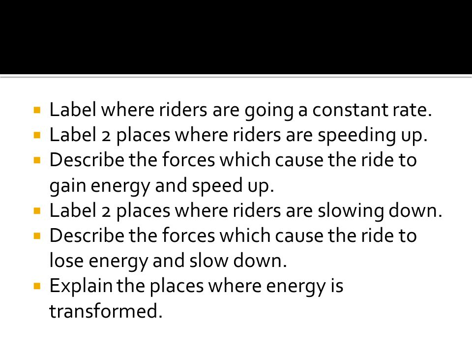 Label where riders are going a constant rate.