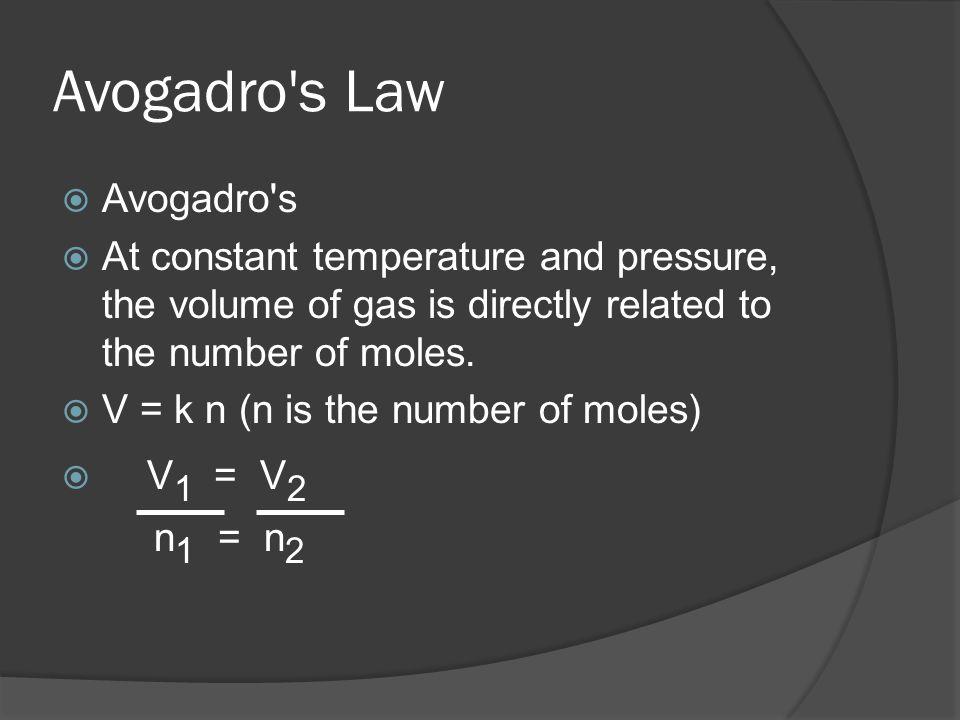 Avogadro s Law Avogadro s