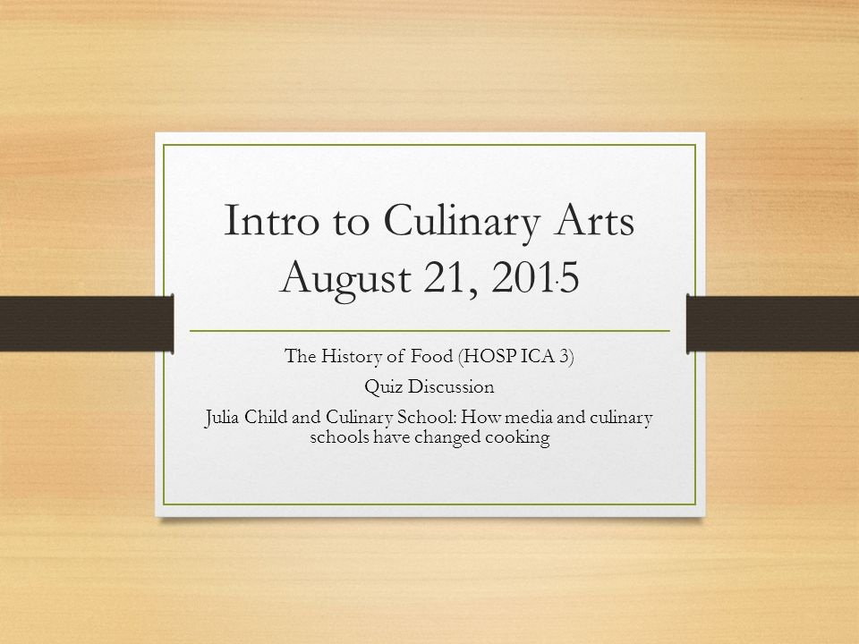 The food service industry ppt download for Julia child cooking school