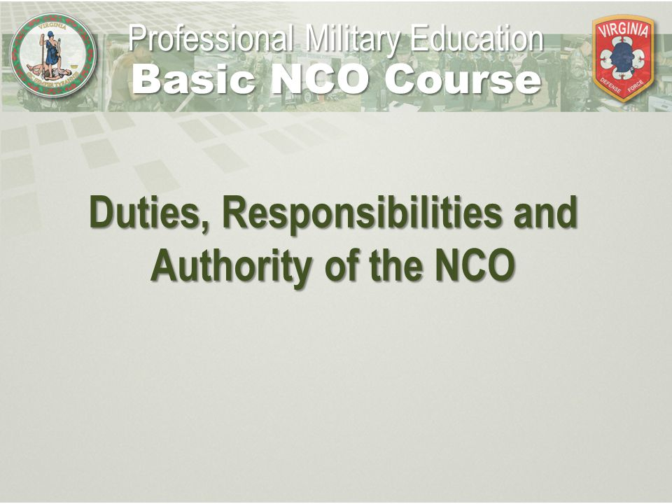 responsibilities of nco and leadership To instill in my soldiers what it means to be an nco responsibility to ensure that soldiers are fully today's soldier needs a strong nco leader more.