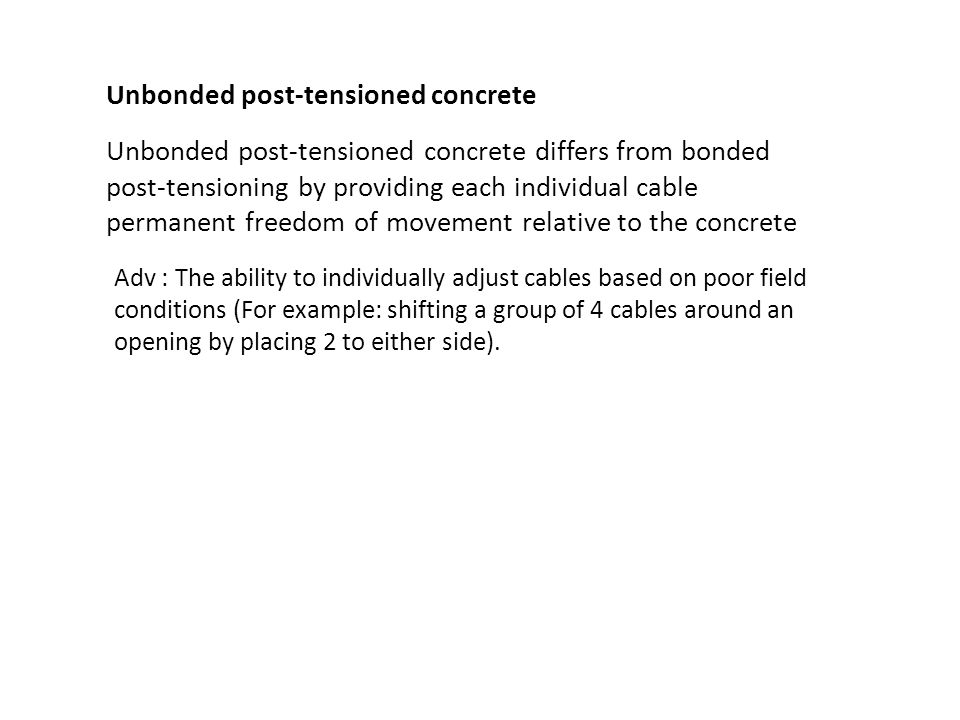 Bonded Post Tensioning : Prestressed concrete is a method for overcoming s
