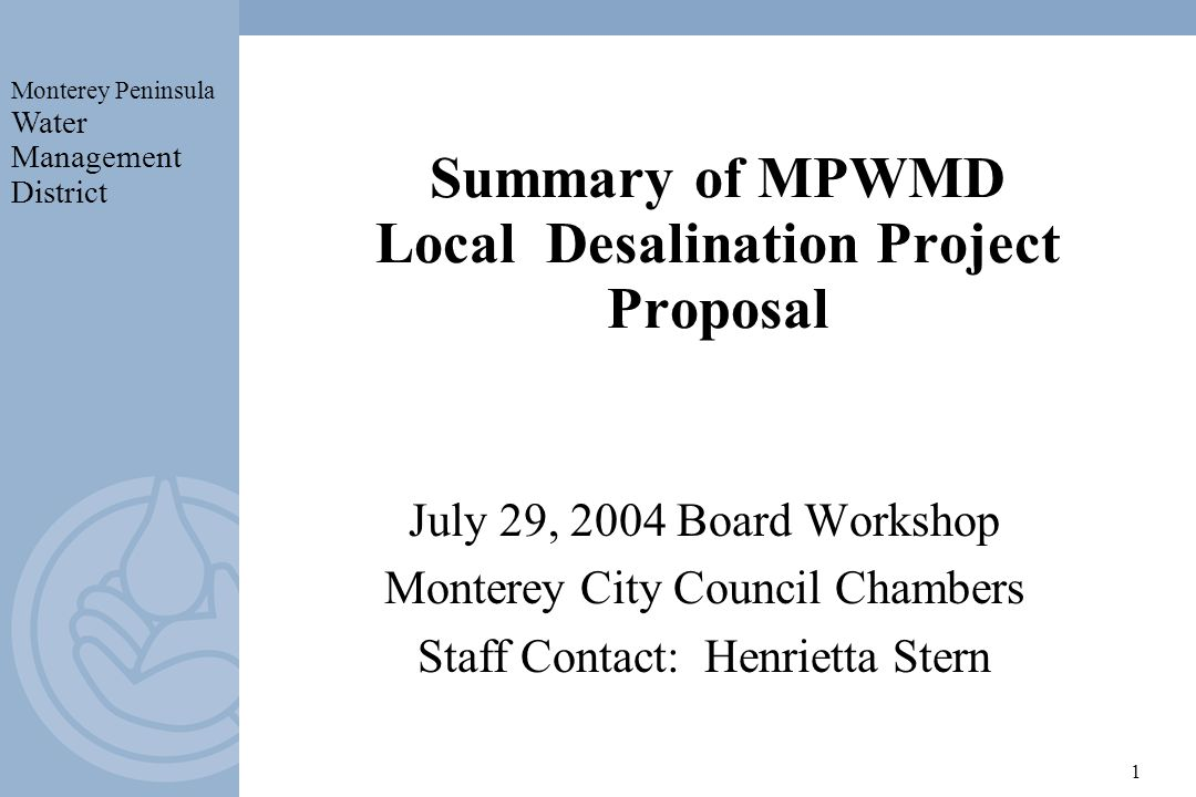 Summary of MPWMD Local Desalination Project Proposal