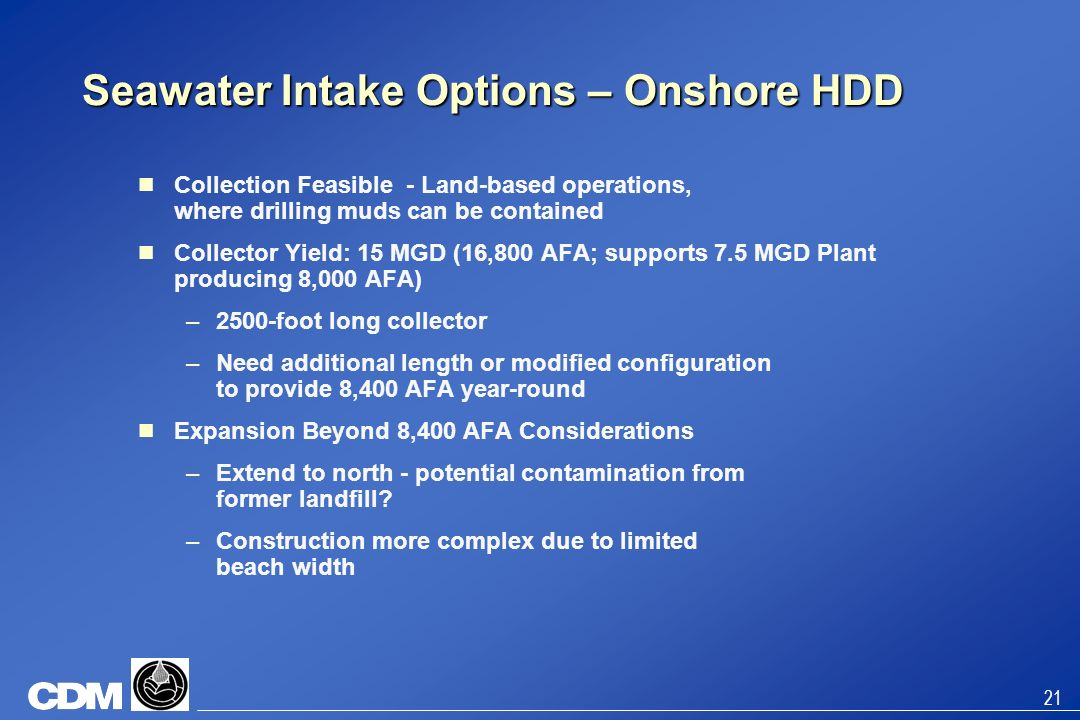 Seawater Intake Options – Onshore HDD