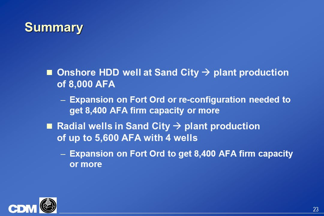 Summary Onshore HDD well at Sand City  plant production of 8,000 AFA