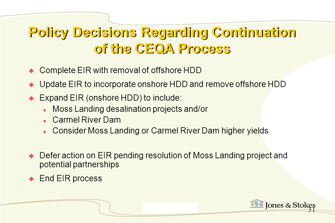 Policy Decisions Regarding Continuation of the CEQA Process