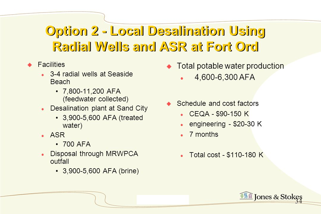 Option 2 - Local Desalination Using Radial Wells and ASR at Fort Ord