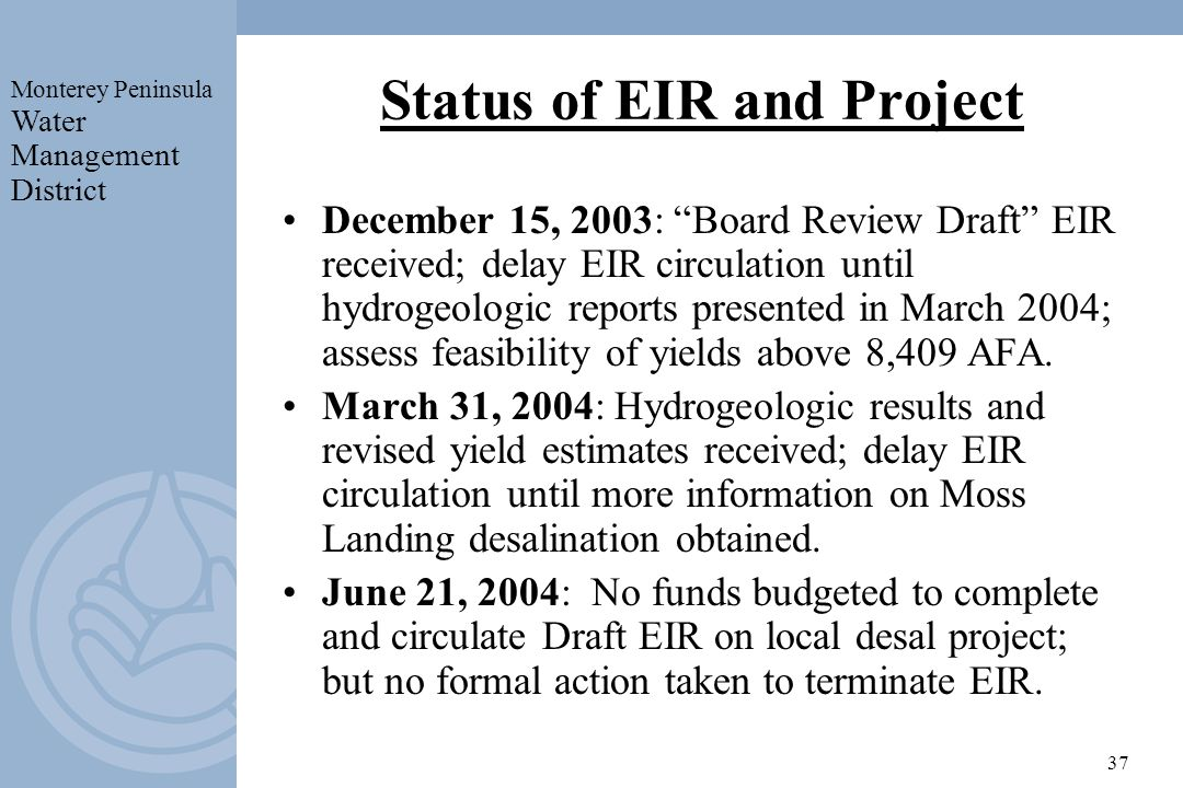 Status of EIR and Project