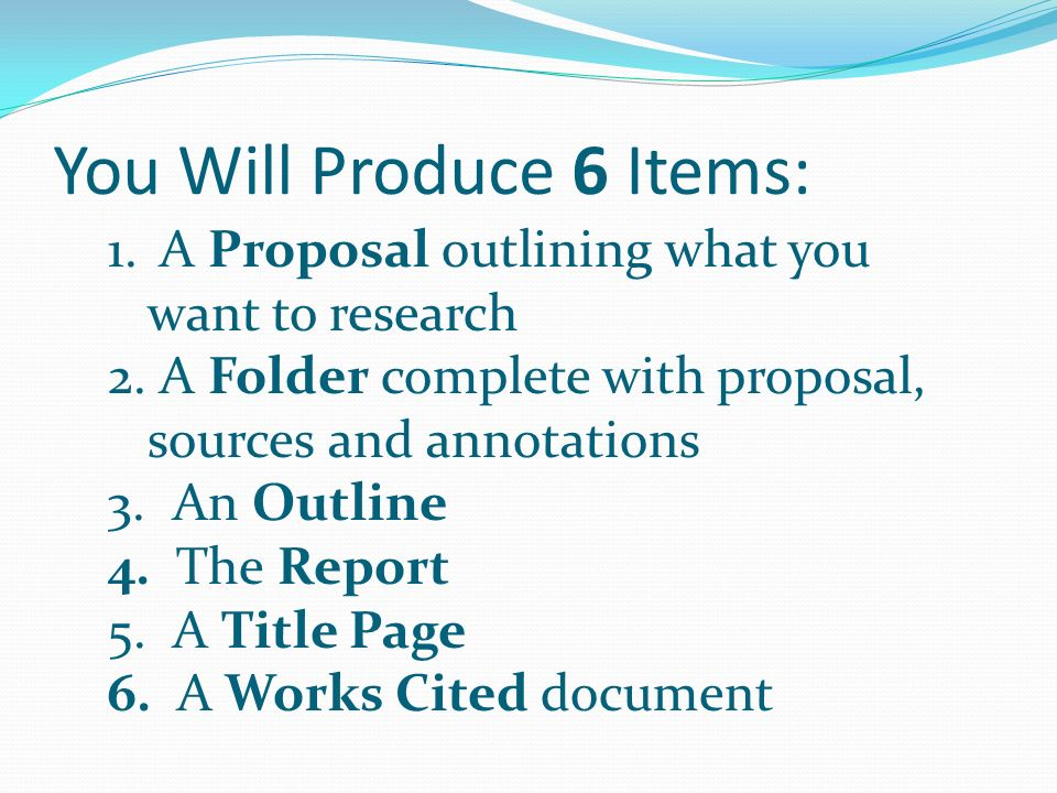 You Will Produce 6 Items: