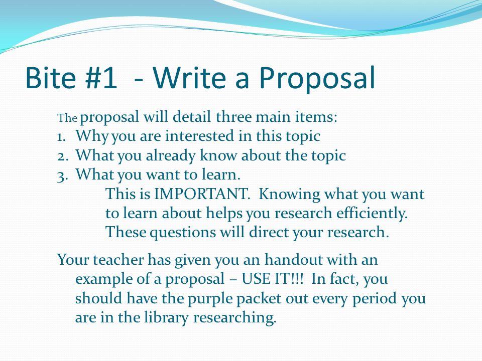 Bite #1 - Write a Proposal