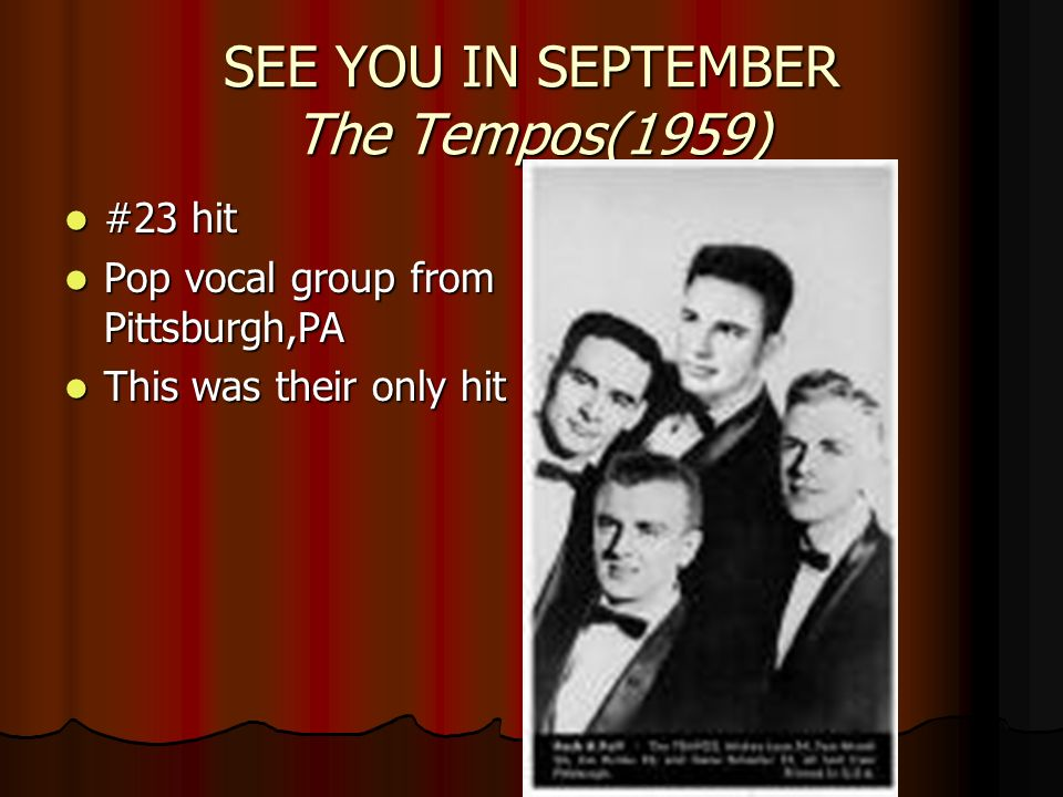 SEE YOU IN SEPTEMBER The Tempos(1959)