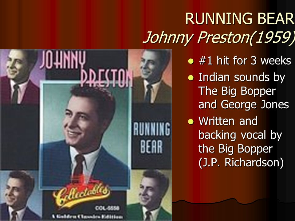 RUNNING BEAR Johnny Preston(1959)