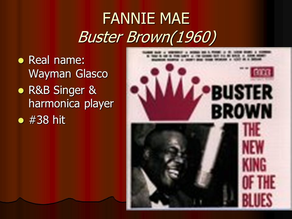 FANNIE MAE Buster Brown(1960)