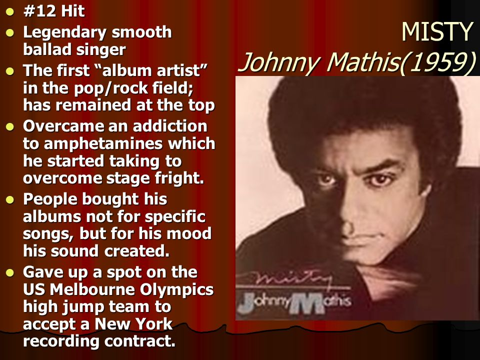 MISTY Johnny Mathis(1959) #12 Hit Legendary smooth ballad singer