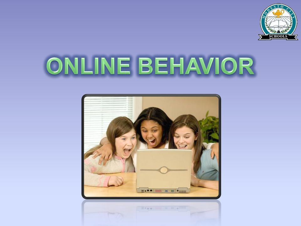 ONLINE BEHAVIOR