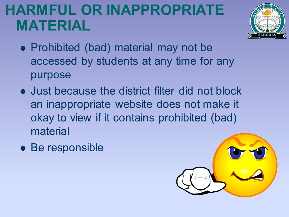HARMFUL OR INAPPROPRIATE MATERIAL