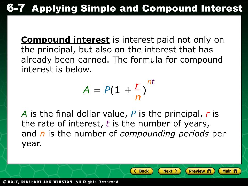 Compound interest is interest paid not only on the principal, but also on the interest that has already been earned. The formula for compound interest is below.