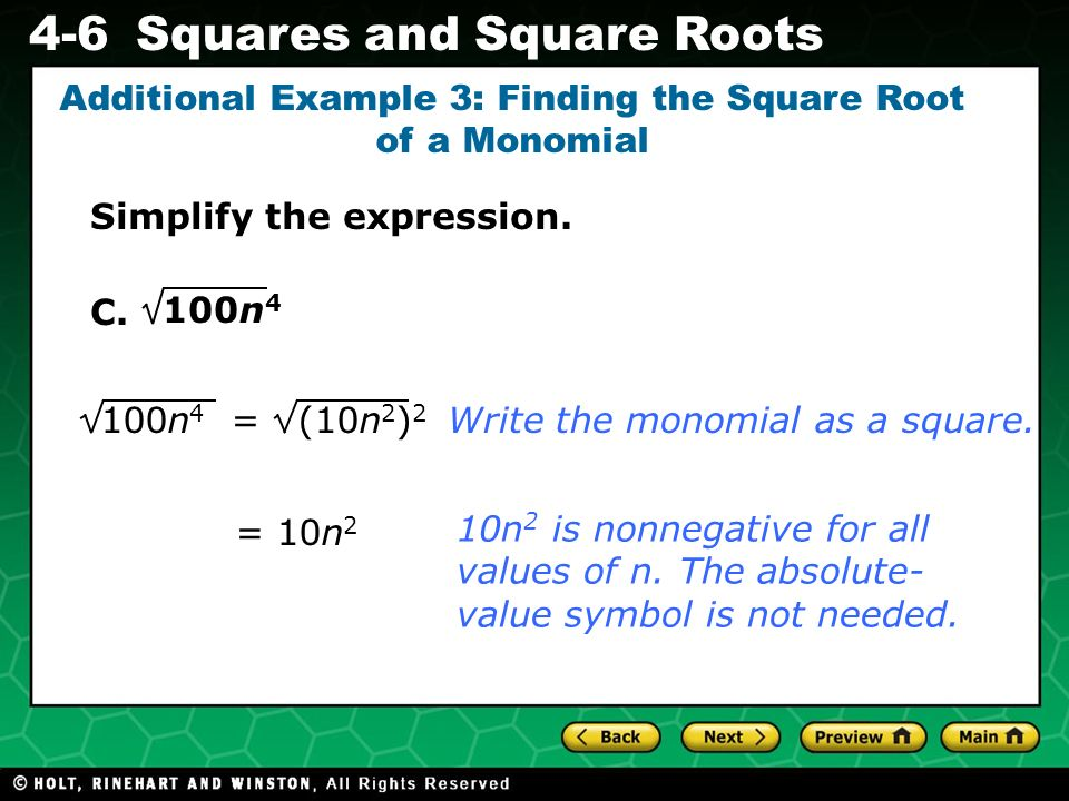 Additional Example 3: Finding the Square Root of a Monomial