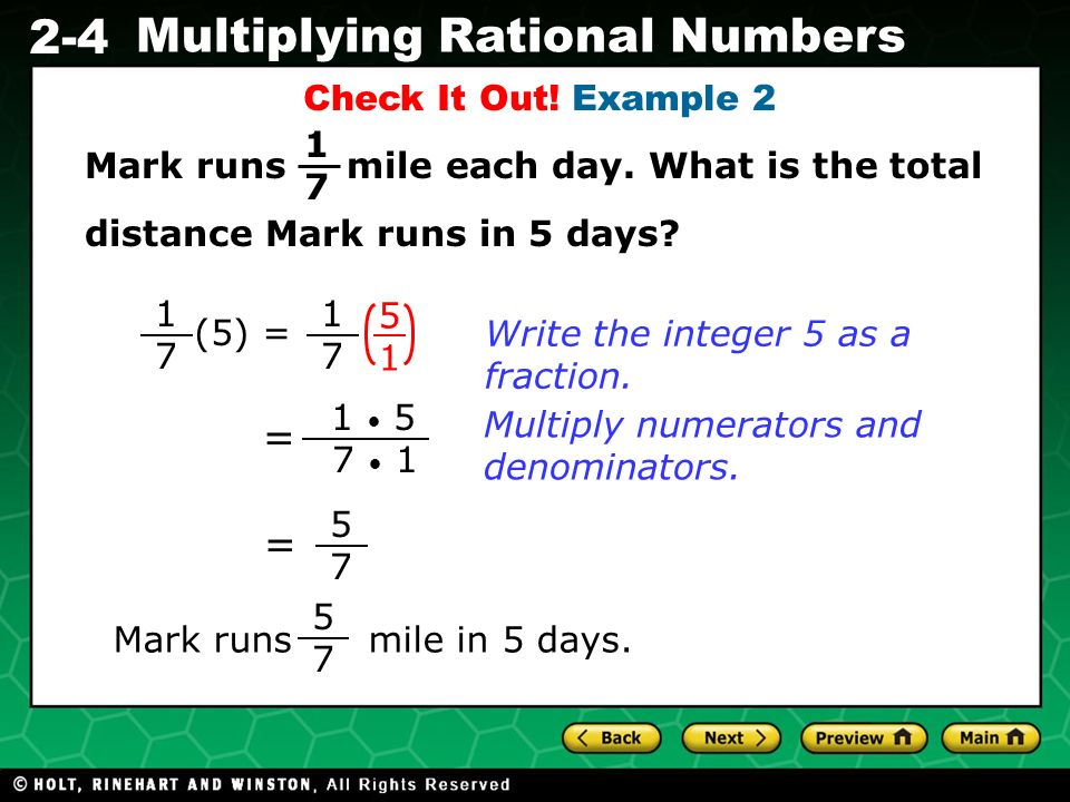 Check It Out! Example 2 1 7. Mark runs mile each day. What is the total. distance Mark runs in 5 days
