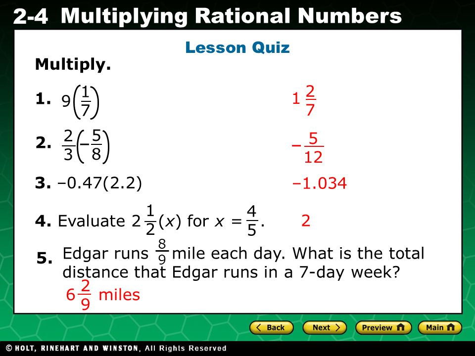 – – Lesson Quiz Multiply. 1 7 2 7 1. 1 9 2 3 5 8 5 12 2. 3. –0.47(2.2)