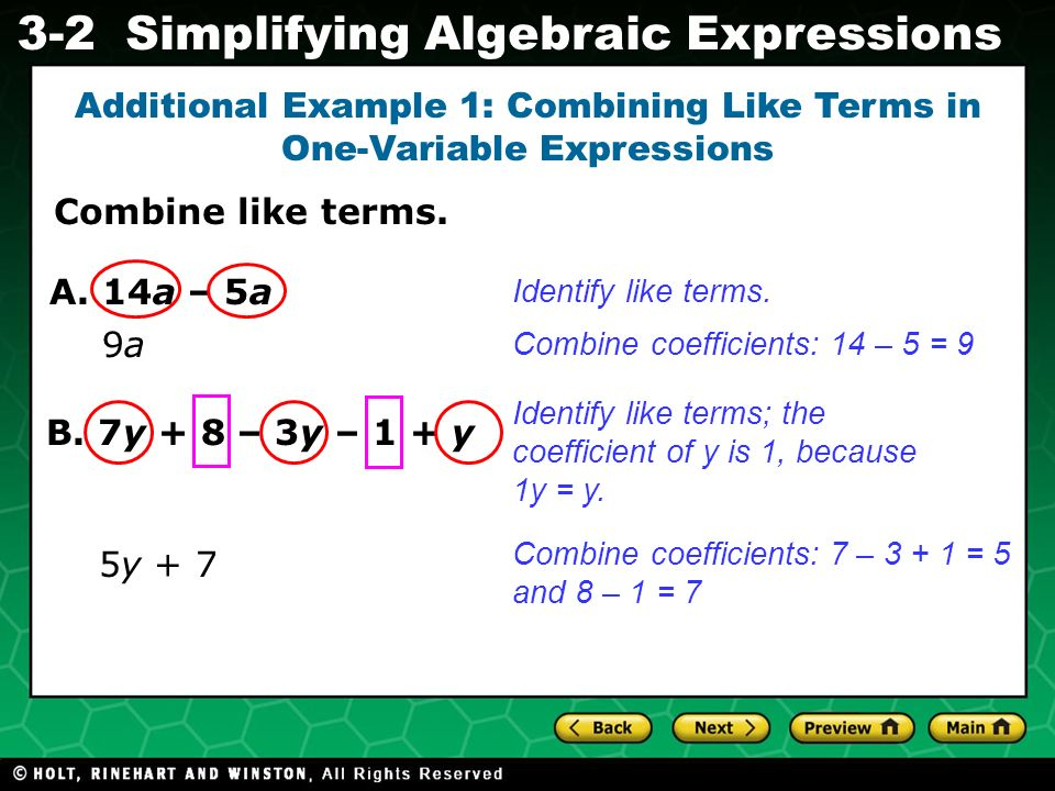 Additional Example 1: Combining Like Terms in One-Variable Expressions