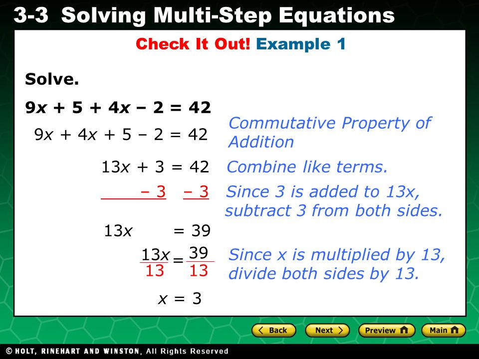 Check It Out! Example 1 Solve. 9x x – 2 = 42. Commutative Property of Addition. 9x + 4x + 5 – 2 = 42.