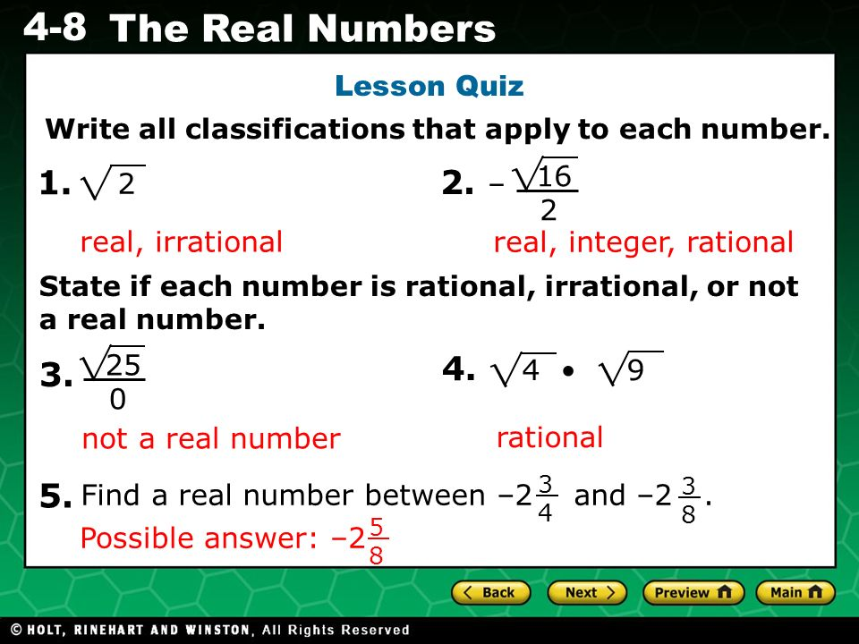 1. 2. – 4. 3. 5. Lesson Quiz 2 16 2 real, irrational