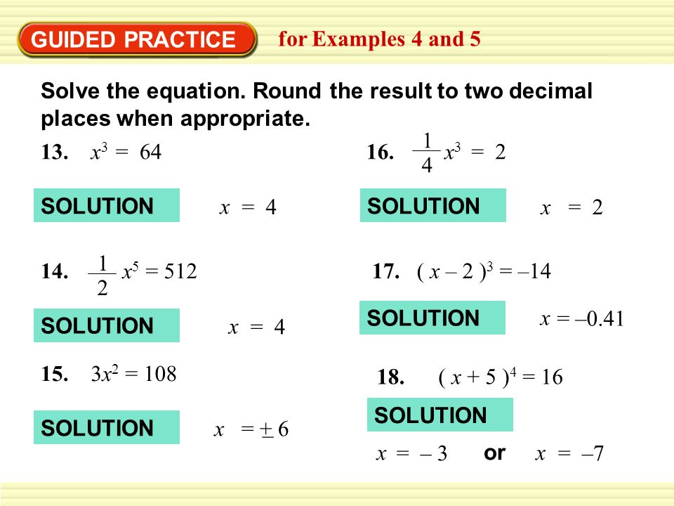 GUIDED PRACTICE for Examples 4 and 5. Solve the equation. Round the result to two decimal places when appropriate.