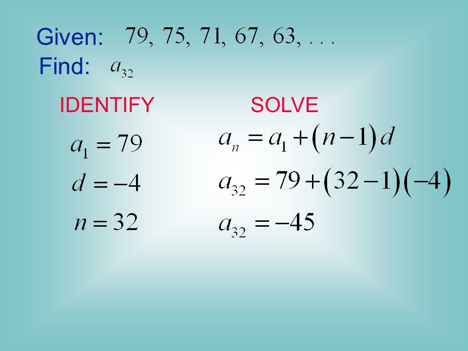 Given: Find: IDENTIFY SOLVE