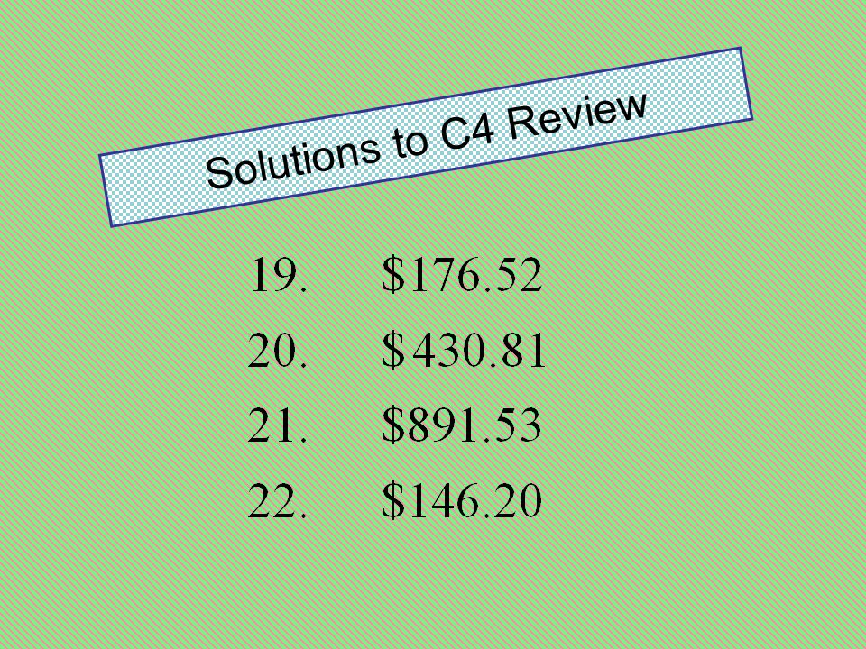 Solutions to C4 Review