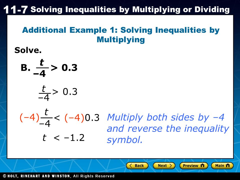 Additional Example 1: Solving Inequalities by Multiplying